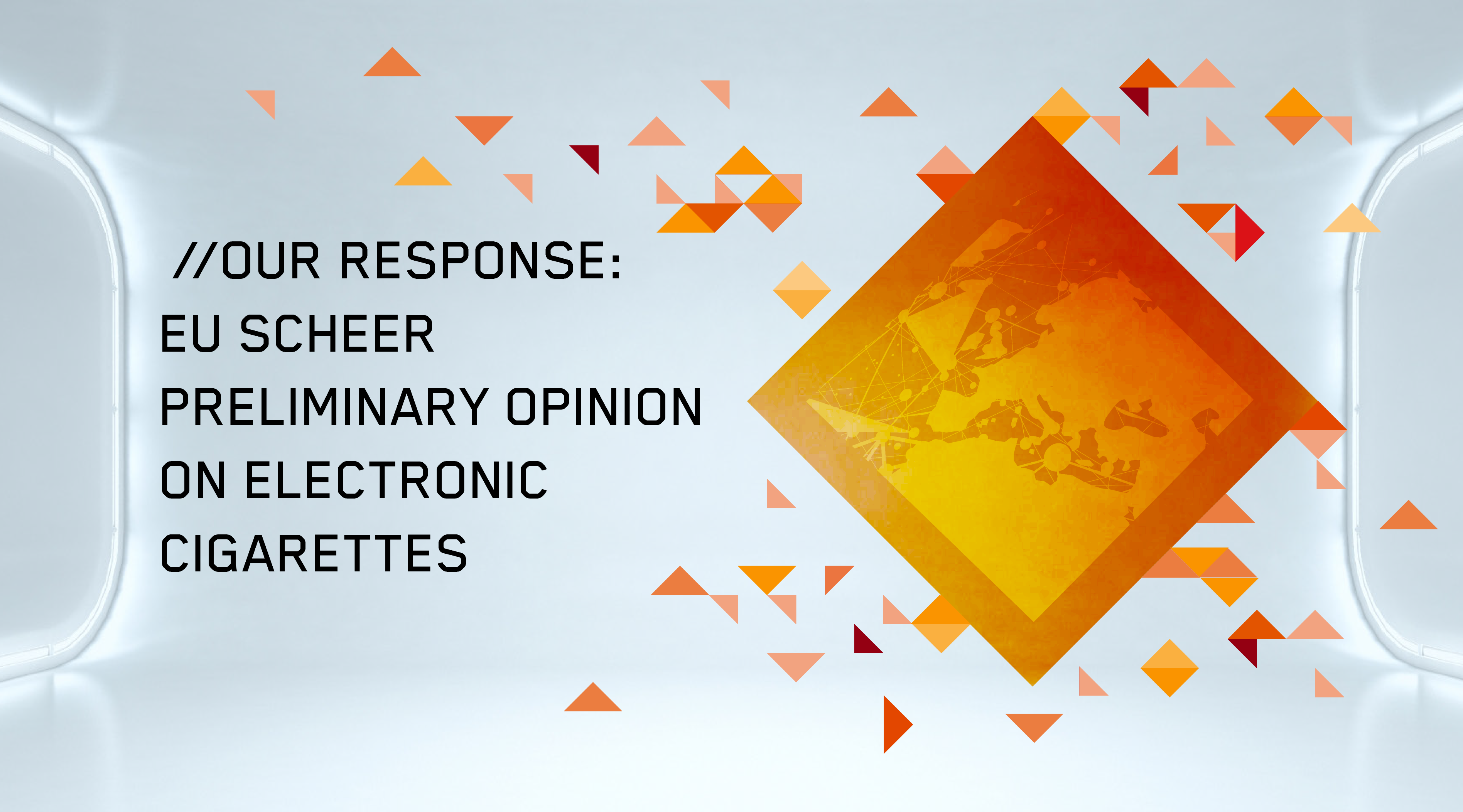 Our Response to the EU SCHEER Preliminary Opinion on Electronic Cigarettes